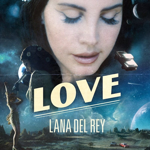 lana-del-rey-new-single-love-kriscondebolos-lifeunderaluckystar.jpg
